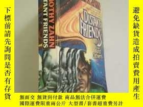 二手書博民逛書店DISTANT罕見FRIENDS【Timothy ZAHN】Y9