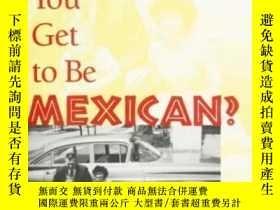 二手書博民逛書店How罕見Did You Get To Be MexicanY466342 Kevin Johnson Tem