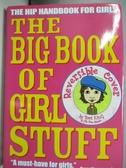 【書寶二手書T3/少年童書_DLI】Big Book of Girl Stuff_King, Bart/ Kalis, Jennifer (ILT)