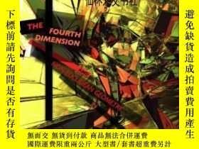 二手書博民逛書店【罕見】The Fourth Dimension And Non