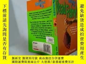 二手書博民逛書店Dead罕見Fishy:死魚Y200392