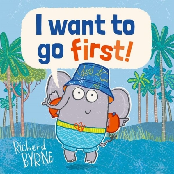 I WANT TO GO FIRST /平裝繪本 《主題: 情緒管理.想像.幽默》by Richard Byrne