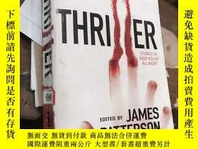 二手書博民逛書店英文原版:THRILLER罕見EDITED BY JAMES P
