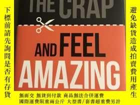 二手書博民逛書店Cut罕見the Crap and Feel AmazingY402857 Ailsa Frank Ailsa