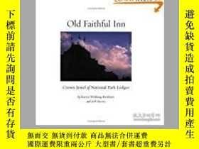二手書博民逛書店Old罕見Faithful Inn: Crown Jewel o