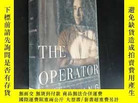 二手書博民逛書店THE罕見OPERATOR (小16開精裝)Y5919 看圖 看