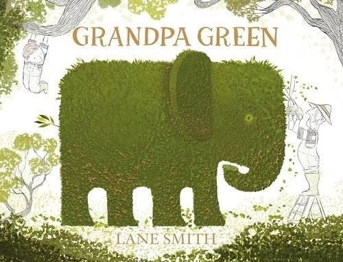 【麥克書店】GRANDPA GREEN /英文繪本 (中譯: 花園都記得) 《主題:想像力》