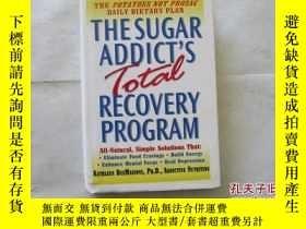 二手書博民逛書店The罕見Sugar Addict s Total Recove