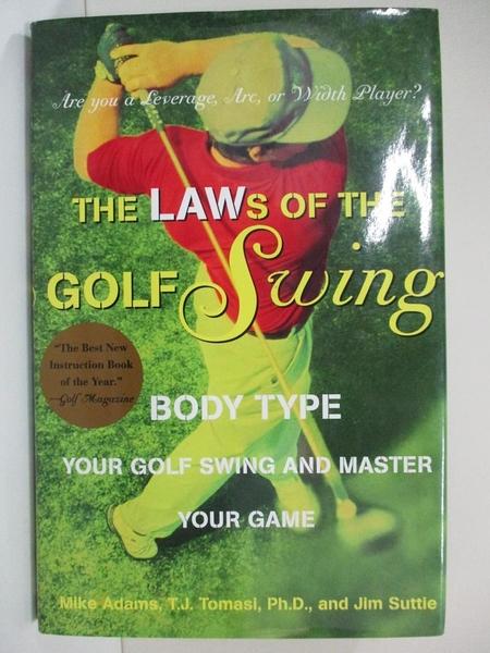 【書寶二手書T1/體育_JR9】The Laws of the Golf Swing: Body-Type Your Swing and…