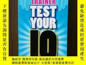 二手書博民逛書店Test罕見Your IQ (Brain Gym)Y12800 Nathan Haselbaue David