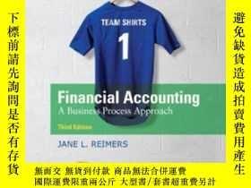 二手書博民逛書店Financial罕見Accounting: A Business Process Approach (3rd E