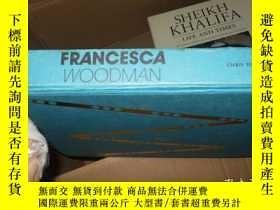 二手書博民逛書店Francesca罕見Woodman 弗朗西斯卡伍德曼 英文原版