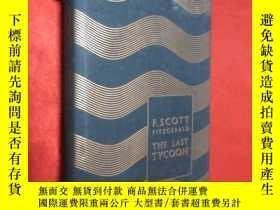 二手書博民逛書店The罕見Last Tycoon (大32開,硬精裝) 【詳見圖