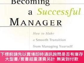 二手書博民逛書店Becoming罕見A Successful ManagerY255174 Jack H Grossman j