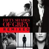 格雷的五十道陰影  電影原聲帶 混音特輯 CD O.S.T.  Fifty Shades Of Grey Remixed  (音樂影片購)