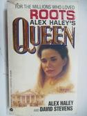 【書寶二手書T1/原文小說_AKK】Alex Haley s Queen