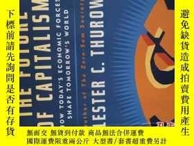 二手書博民逛書店THE罕見FUTURE OF CAPITALISM(32開平裝本