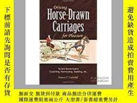 二手書博民逛書店Driving罕見Horse-drawn Carriages F
