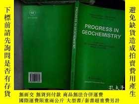 二手書博民逛書店PROGRESS罕見IN GEOCHEMISTRY 地球化學進展