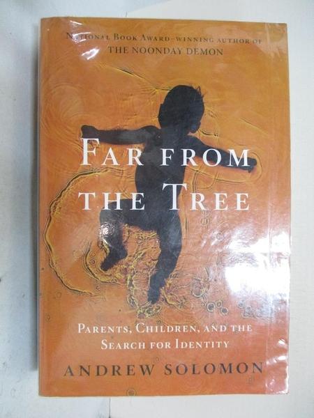【書寶二手書T3/原文小說_DC5】Far From the Tree_Andrew Solomon