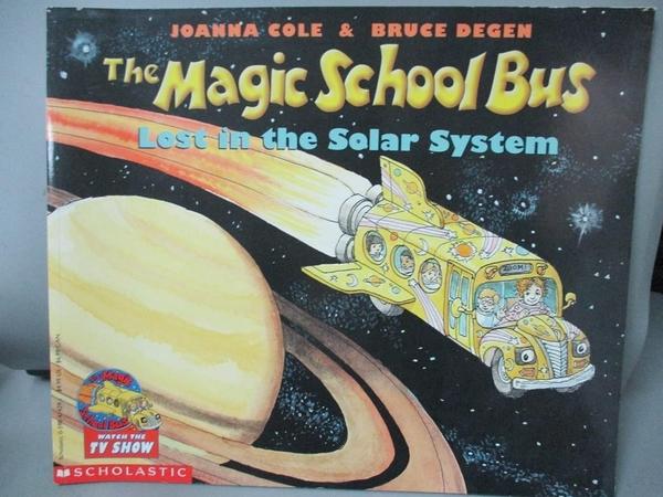 【書寶二手書T3/動植物_PIT】The Magic School Bus Lost in the Solar System_Cole, Joanna/ Degen, Bruce (ILT)