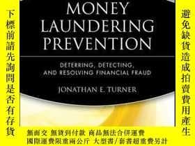 二手書博民逛書店Money罕見Laundering Prevention: Deterring, Detecting, and R