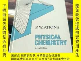 二手書博民逛書店PHYSICAL罕見CHEMISITRY(物理化學)(英文版)Y203750 P.W.ATKINS P.W.A