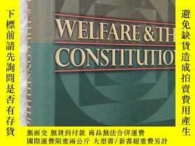 二手書博民逛書店英文原版罕見大精裝 Welfare and the Constitution by Sotirios A. Bar