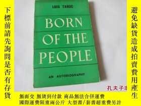 二手書博民逛書店born罕見of the people11905 born of
