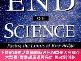 二手書博民逛書店The罕見End Of Science: Facing The Limits Of Knowledge In Th