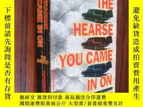 二手書博民逛書店The罕見Hearse You Came in onY85718