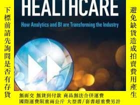 二手書博民逛書店Data-Driven罕見Healthcare: How Analytics and BI are Transfo