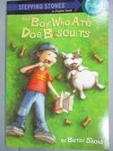 【書寶二手書T9/原文小說_MQE】The Boy Who Ate Dog Biscuits_Sachs, Betsy/