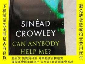 二手書博民逛書店SINEAD罕見CROWLEY CAN ANYBODY HELP ME?Y188112 SINEAD CROW
