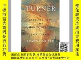 二手書博民逛書店【罕見】Turner: The Extraordinary Li