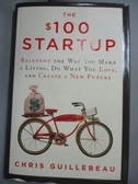【書寶二手書T4/原文書_HFN】The $100 Startup: Reinvent the Way You Make