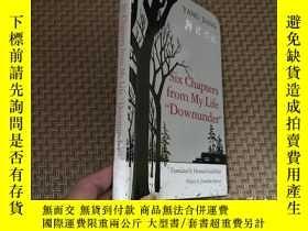 """二手書博民逛書店(私藏初版)Six罕見Chapters from My Life Downunder"""" 楊絳《幹校六記》,葛浩文"""