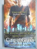 【書寶二手書T1/一般小說_NRQ】The Mortal Instruments 3-City of Glass_Cassandra Clare