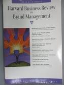 【書寶二手書T7/財經企管_JOL】Harvard Business Review on Brand Managemen