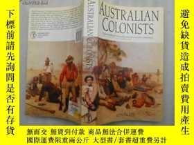 二手書博民逛書店Australian罕見colonists An explora