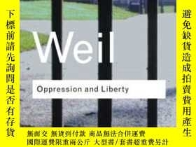 二手書博民逛書店Oppression罕見And LibertyY255562 Simone Weil Routledge 出