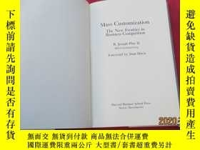 二手書博民逛書店Mass罕見Customization : the New Frontier in Business Compet