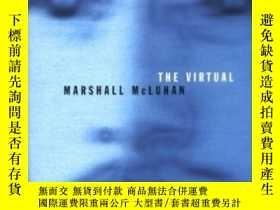 二手書博民逛書店The罕見Virtual Marshall McluhanY255562 Donald F. Theall M