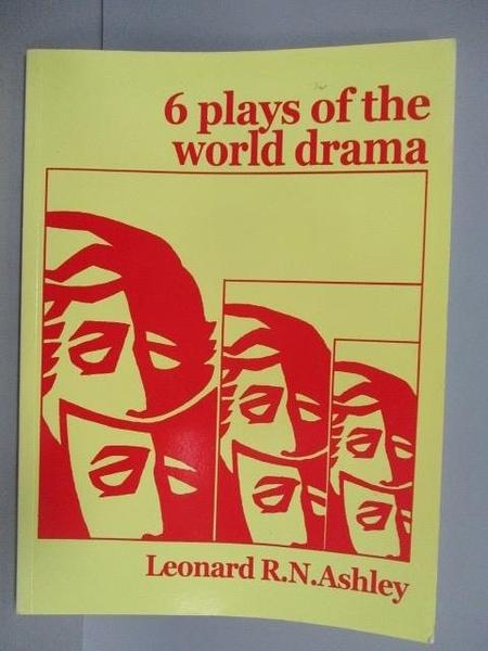 【書寶二手書T3/攝影_PLX】6 Plays of the world drama