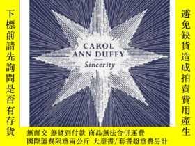 二手書博民逛書店Sincerity罕見誠摯 英文原版詩歌 Carol Ann D