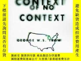二手書博民逛書店Within罕見The Context Of No Context-在沒有上下文的上下文中Y436638 Ge