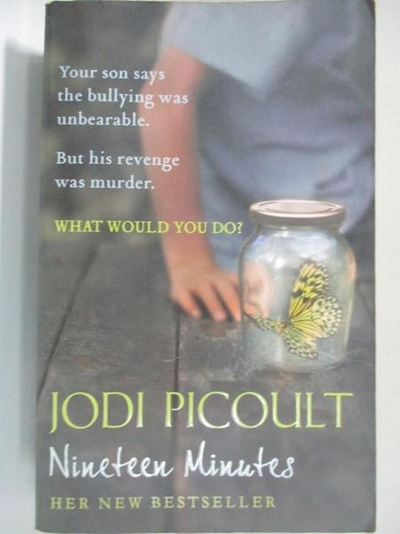 【書寶二手書T1/原文小說_H4X】Nineteen Minutes_Picoult, Jodi, 茱迪.皮考特