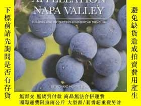 二手書博民逛書店Appellation罕見Napa Valley: Building and Protecting an Amer