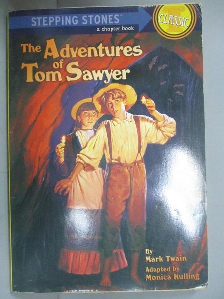 【書寶二手書T1/原文小說_HHH】The Adventures of Tom Sawyer_Twain, Mark/ Kulling, Monica