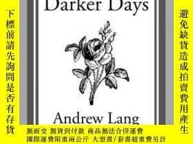 二手書博民逛書店Much罕見Darker DaysY410016 Andrew Lang Start Classics (A.